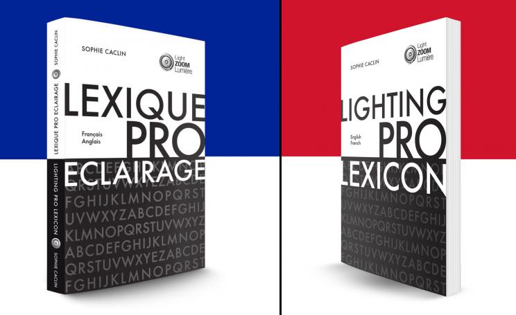 Lexique-de-l-eclairage-professionnel-couverture-FR-©-Light-ZOOM-Lumiere-1024x1024 2